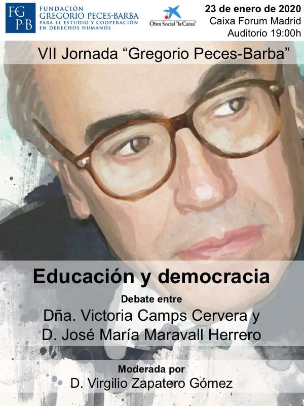 VII Jornada Gregorio Peces-Barba. 23 de enero de 2020, a las 19:00h en el CaixaForum de Madrid (Paseo de Recoletos, nº 36, Madrid)